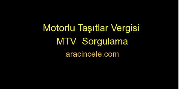Motorlu Taşıtlar Vergisi (MTV) Nedir?